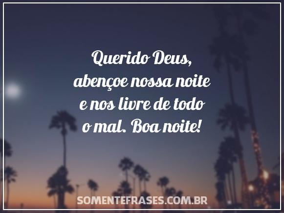 Querido Deus, Abençoe Nossa Noite E Nos » Somente Frases