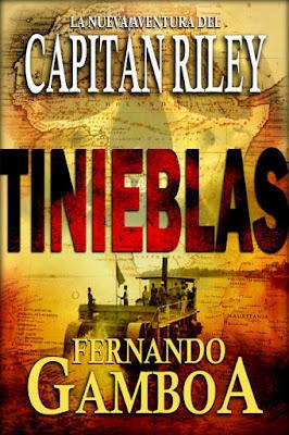 LIBRO - Tinieblas  (Las aventuras del Capitán Riley #2) Fernando Gamboa (10 septiembre 2016) NOVELA | Comprar en Amazon España