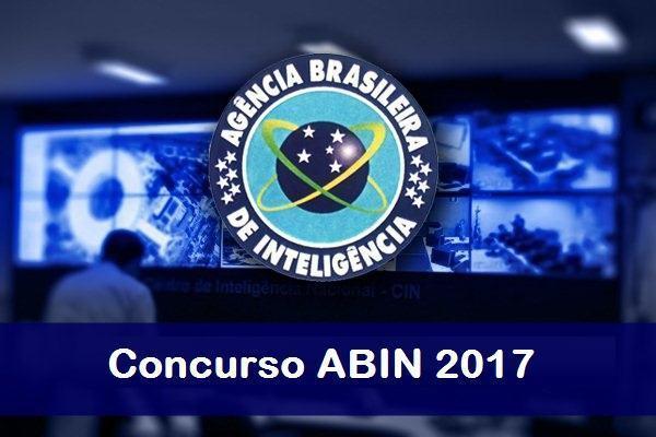 Aberto concurso da ABIN 2018 com vagas para nível médio e superior