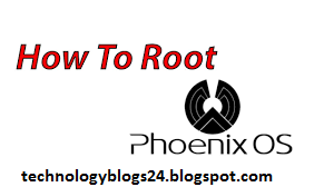 How to root Phoenix OS?