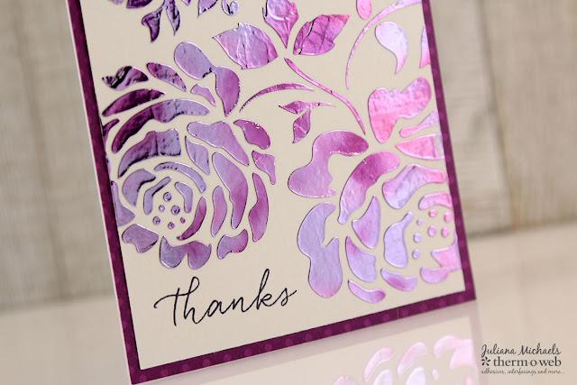 Sneak Peek Thanks Card by Juliana Michaels featuring Therm O Web Deco Foil Transfer Gel