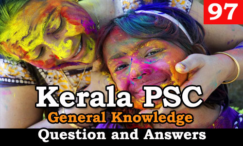 Kerala PSC General Knowledge Question and Answers - 97
