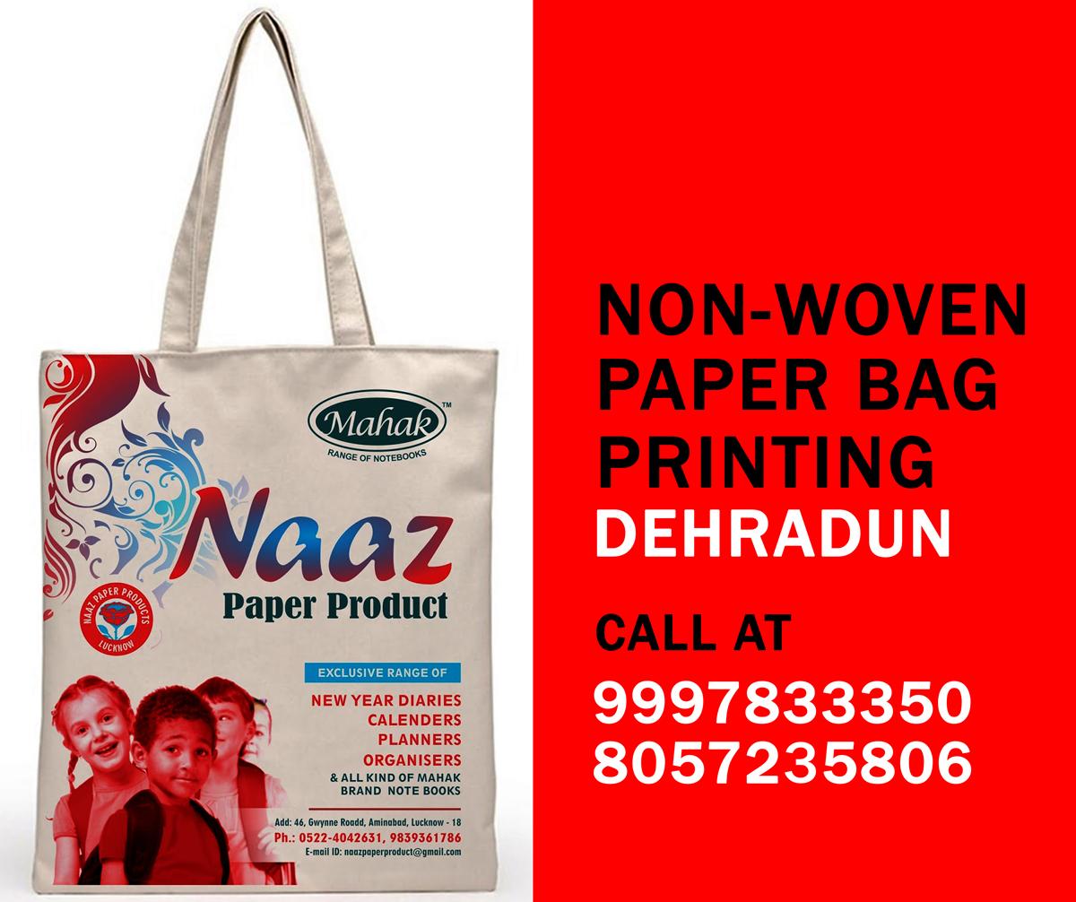 56729f30cc8d Nonwoven or Paper Bag Printing at Dehradun - 9997833350