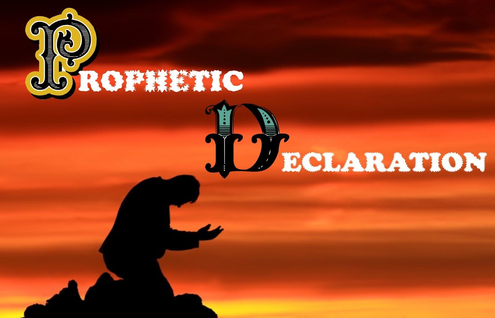 GRACE OF GOD MISSION INT'L ABAKALIKI: PROPHETIC DECLARATION