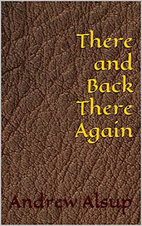 There and Back There Again discount book promotion Andrew Alsup