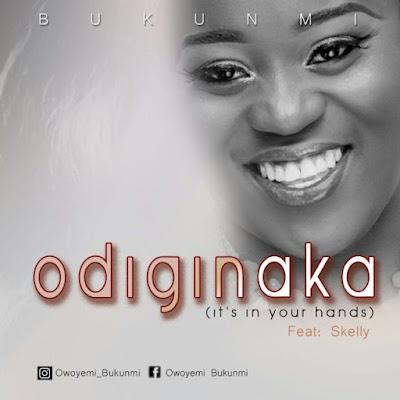 Music: Bukunmi – Odiginaka