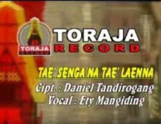 Lirik Lagu Toraja Tae' Senga'na Tae' Laenna (Ety Mangiding)