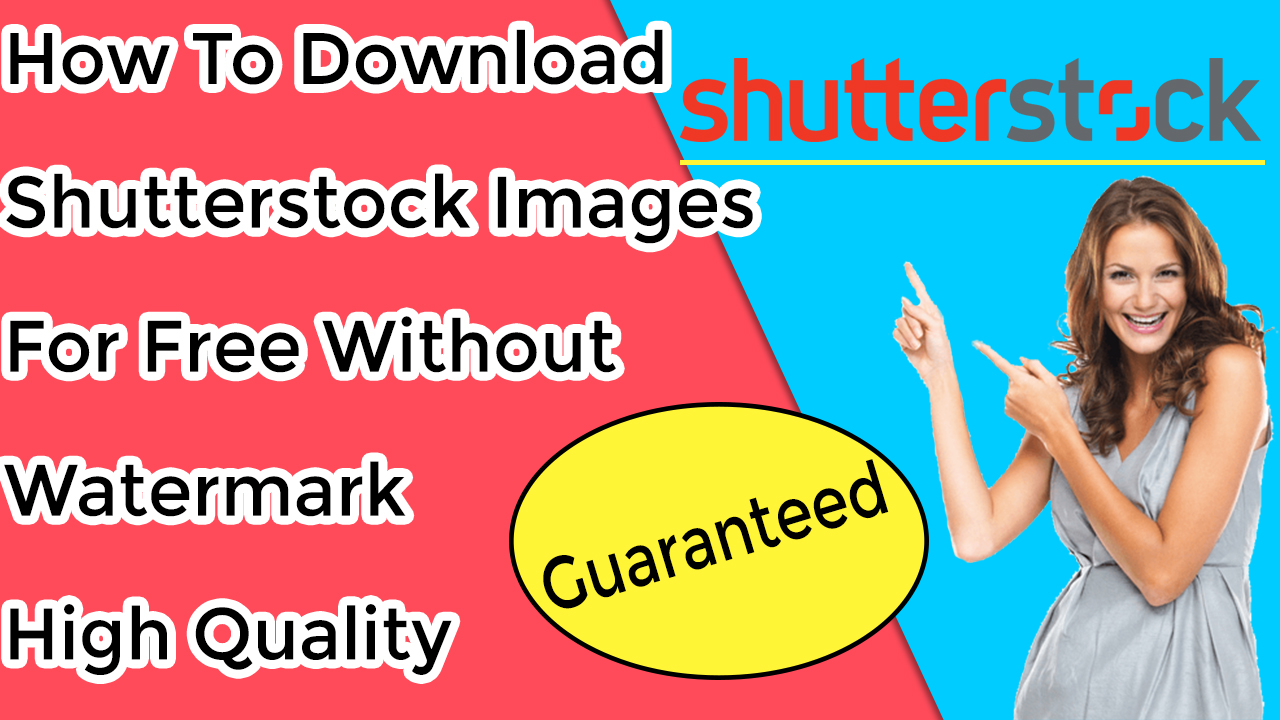 How to Download Shutterstock Images (High Quality) For Free Without