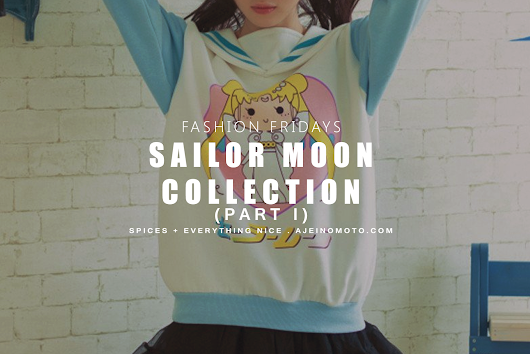 Fashion Fridays: Sailor Moon Collection (Part I)