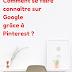 Comment être visible sur Google avec Pinterest ?