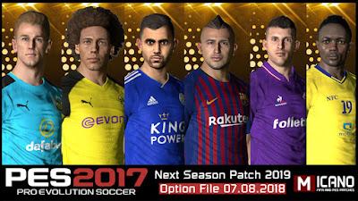 PES 2017 Next Season Patch 2019 Option File 07/08/2018 Season 2018/2019