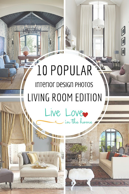 10 Popular Home Interior Photos - Living Room Edition , Interior Design Inspiration by Live Love in the Home