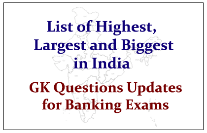 List of Highest, Largest and Biggest in India Part- I