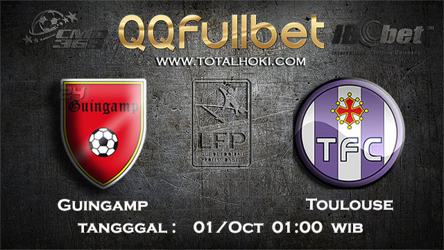 PREDIKSIBOLA - PREDIKSI TARUHAN BOLA GUINGAMP VS TOULOUSE 1 OCTOBER 2017 (LIGUE 1)