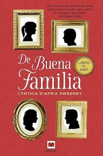 """""""De buena familia"""" de Cynthia D'Aprix Sweeney"""