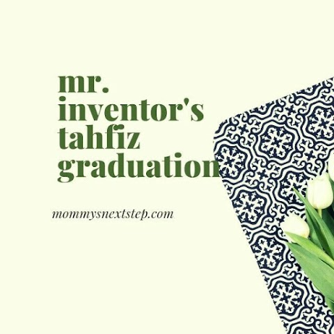 Mr. Inventor's Tahfiz Graduation