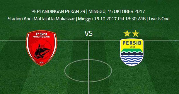Prediksi PSM Makassar vs Persib Bandung - Minggu 15 Oktober 2017