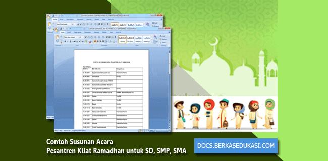 Contoh Susunan Acara Pesantren Kilat Ramadhan untuk SD, SMP, SMA