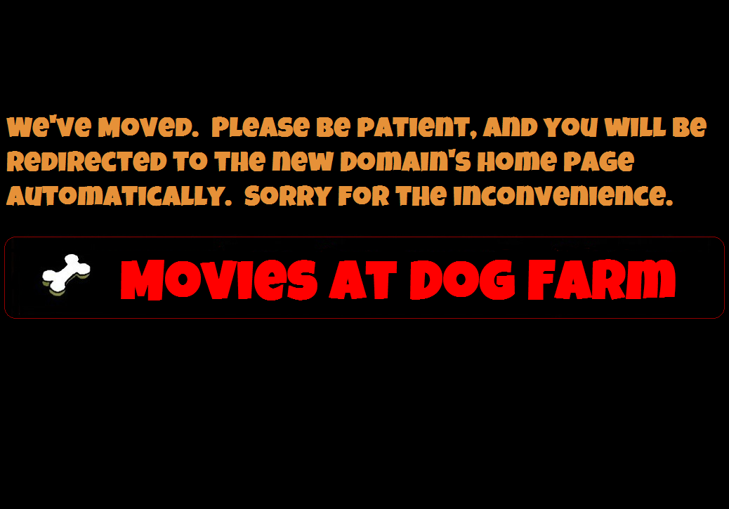 Movies At Dog Farm (Old Build)