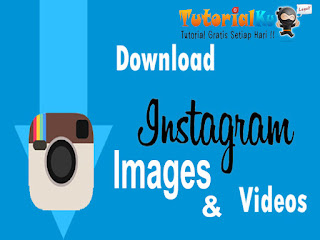 Tempat Download Gambar dan Video di Instagram
