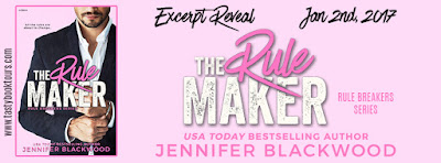 Excerpt Reveal & Giveaway: The Rule Maker by Jennifer Blackwood