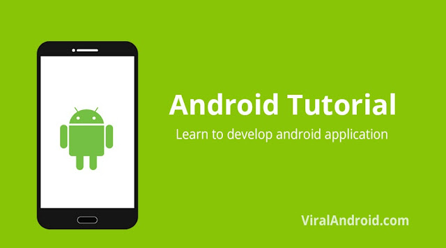 Android Tutorial - Learn to Develop Android Application