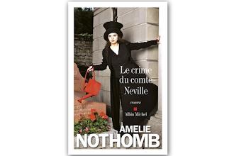 Lundi Librairie : Le crime du comte Neville - Amélie Nothomb