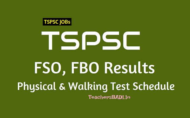 tspsc fso fbo fro results,tspsc fso fbo fro 2nd spell physical and walking test schedule,tspsc fso fbo fro certificate verification dates,tspsc fso fbo fro web options