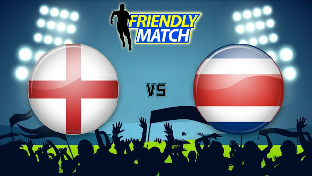 England vs Costa Rica Full Match Replay 07 June 2018