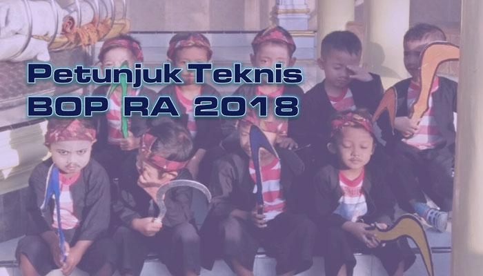 Petunjuk Teknis / Juknis BOP RA Tahun 2018 Terbaru