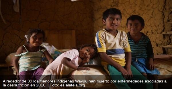 Colombia | Más, sobre los niños indígenas de la Guajira: Periodista J. Mario Martínez