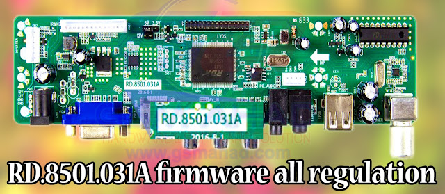 RD.8501.031A Board firmware all regulation Free Downloads. 1366X768,1400X1050,1440X900,1600X900,1680X1050,1920X1080, 1024X768,1280X1024,1920X1200,1600X1200 (Flash file)