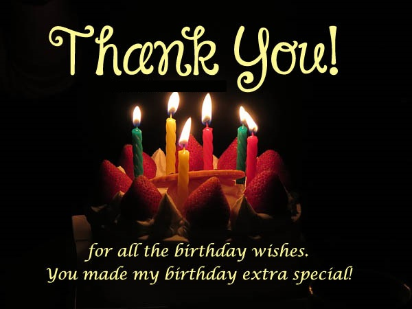 Thank You For Making My Birthday Special Quotes: Thank You For Birthday Wishes: Thank You For Birthday