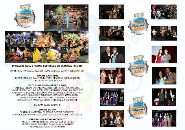 TV Vitrine realiza o Quarto Prêmio   Destaques do Carnaval  BH 2019
