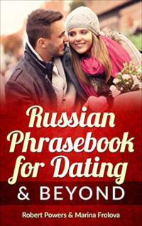 Russian Phrasebook for Dating & Beyond - book promotion by Robert Powers & Marina Frolova
