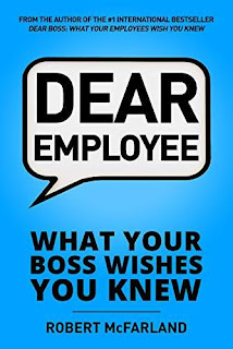 Dear Employee: What Your Boss Wishes You Knew book promotion service Robert McFarland