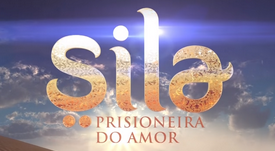 SILA: PRISIONEIRA DO AMOR