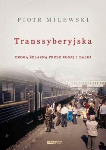 http://lubimyczytac.pl/ksiazka/204456/transsyberyjska-droga-zelazna-przez-rosje-i-dalej