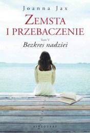 http://lubimyczytac.pl/ksiazka/4806836/zemsta-i-przebaczenie-bezkres-nadziei