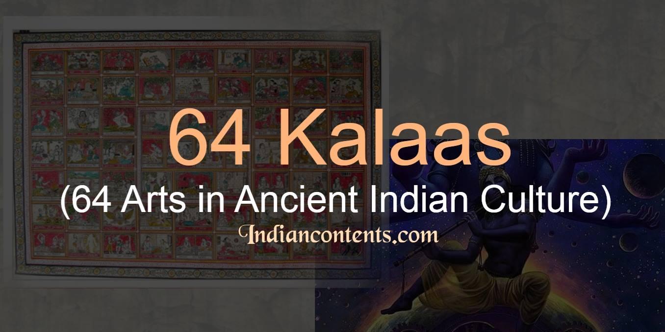 64 KALAS - 64 ARTS IN ANCIENT INDIAN CULTURE - INDIAN CONTENTS
