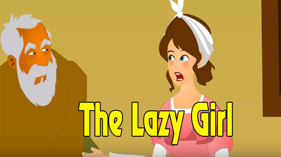 The Lazy Girl Story | Bedtime Stories | English Fairy Tales