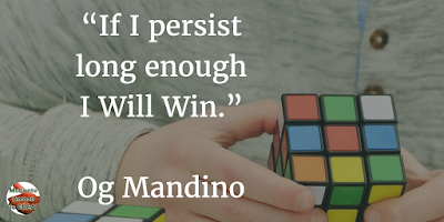 "71 Quotes About Life Being Hard But Getting Through It: ""If I persist long enough I will win."" - Og Mandino"