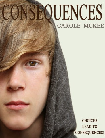 http://www.amazon.com/Consequences-Choices-Book-Carole-McKee-ebook/dp/B00CLY267I/ref=sr_1_8?s=books&ie=UTF8&qid=1423762384&sr=1-8&keywords=carole+mckee