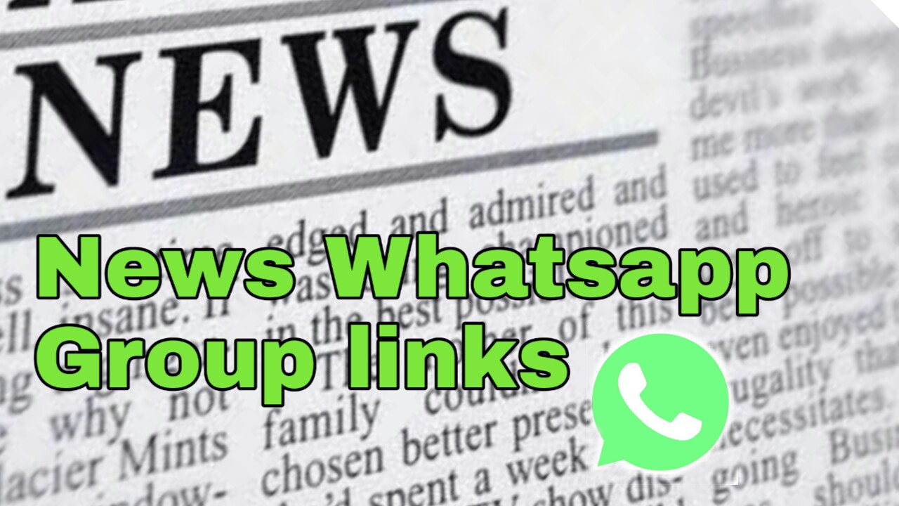 News whatsapp group links 2020 | Latest News Whatsapp Group