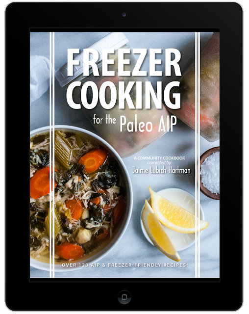 """Freezer Cooking for the Paleo AIP"" e-book"