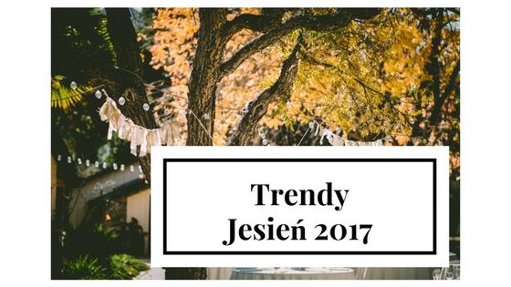 14 rzeczy, które będą modne jesienią 2017 !
