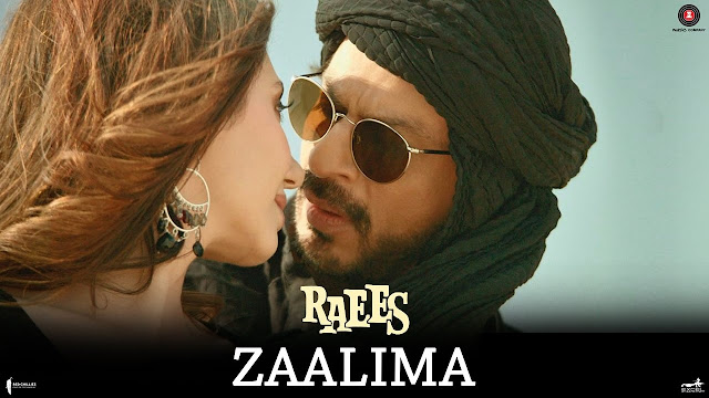 ZAALIMA LYRICS – Raees