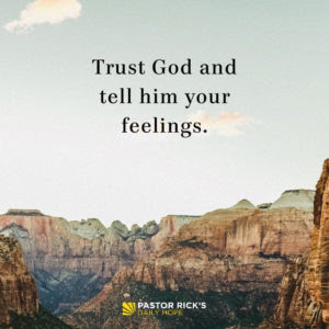 When You Lose the Feeling of Love, Choose the Action of Loving by Rick Warren