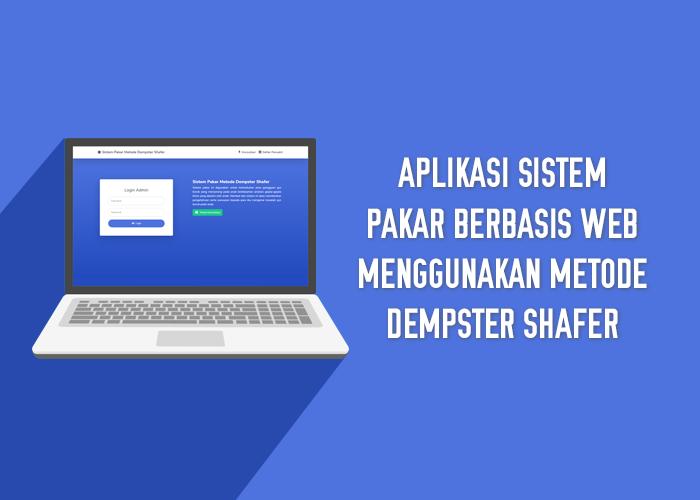 Aplikasi Sistem Pakar Berbasis Web Menggunakan Metode Dempster Shafer