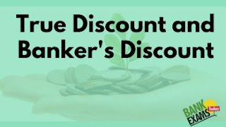 True Discount and Banker's Discount